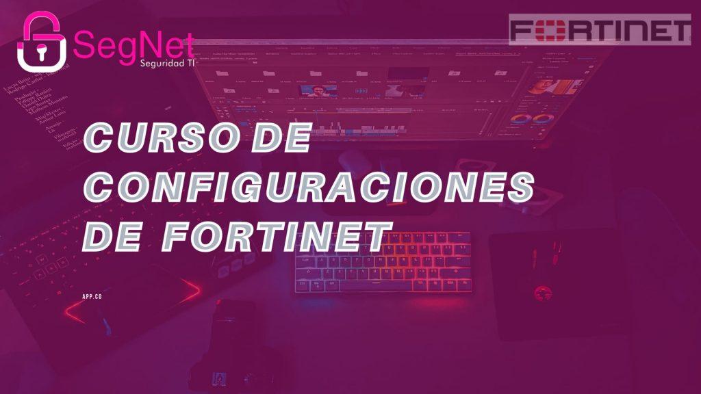 Configuraciones fortinet
